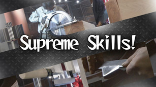 Supreme Skills!