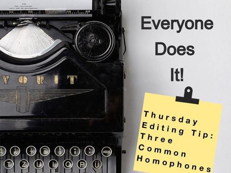 Everyone Does It: Three Common Homophones