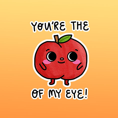 You're the apple of my eye illustration