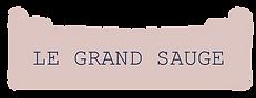 LE GRAND SAUGE.png