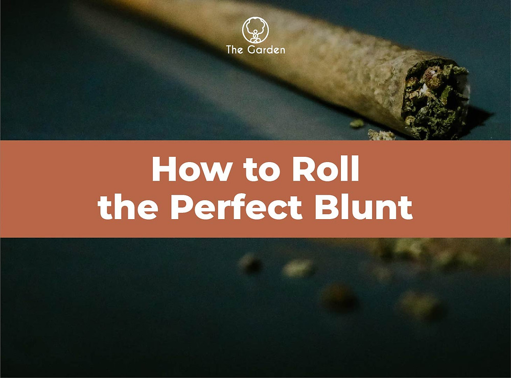 how to roll the perfect blunt