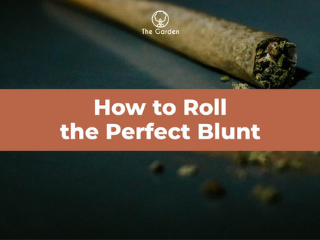 How to Roll THE Perfect Blunt (Complete Guide)