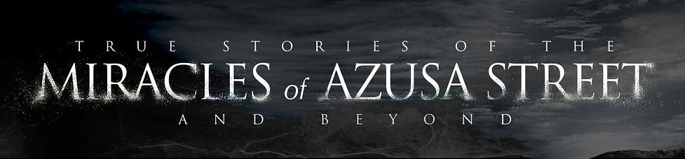 miracles of azusa shield of faith family