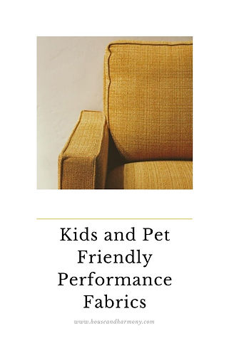 Kids and Pet Friendly Performance Fabric