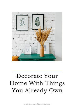decorate your home with things your alre