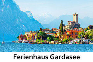 Ferienhaus Gardasee