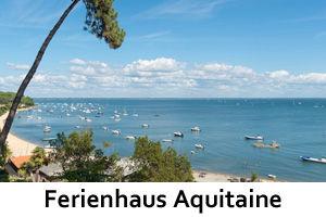 Ferienhaus Aquitaine