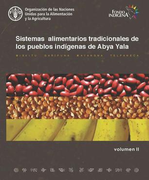 Sistemas alimentarios tradicionales de los pueblos indígenas de Abya Yala