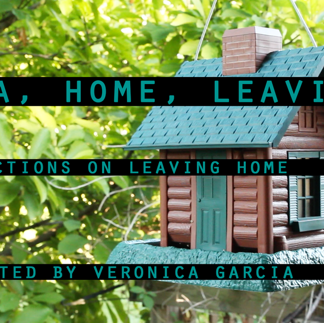 Casa, Home, Leaving