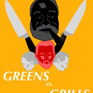 Greens vs Grills