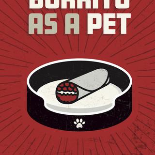 Burrito as a Pet