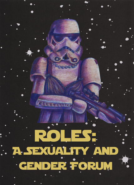 Storm Trooper for Roles: A Sexuality and Gender Forum Conference