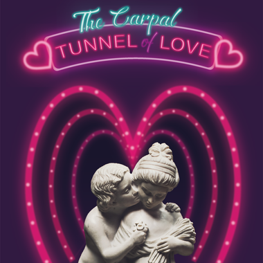 The Carpal Tunnel of Love