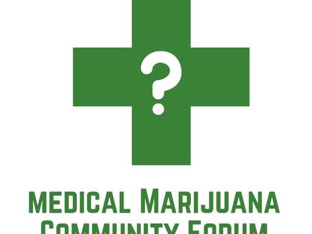 Medical Marijuana Community Forum