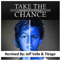 Martin_O´Neil_-_Take_the_Chance_-_Remix