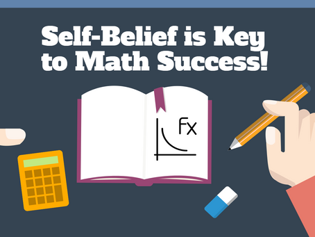 Self-belief is Key to Math Performance!