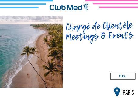 Club Med Resort - Chargé de Clientèle Meetings & Events (CDI)