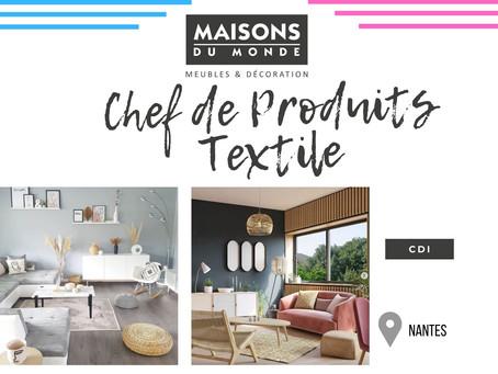 Maison du Monde - Chef de Produits Textile (CDI)
