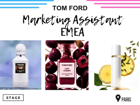 Tom Ford - Marketing Assistant EMEA (Stage)