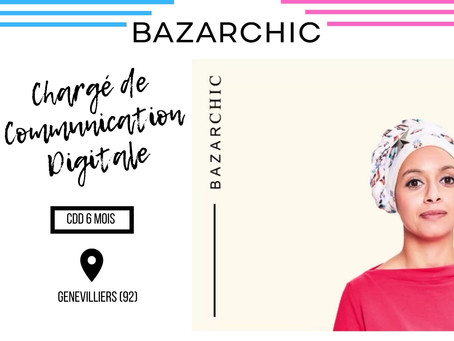 Bazarchic - Chargé de Communication Digitale (CDD)