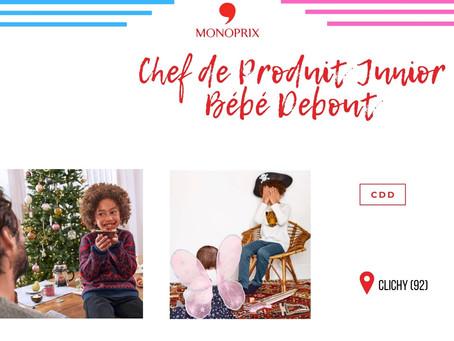 Monoprix - Chef de Produit Junior Bébé Debout (CDD)