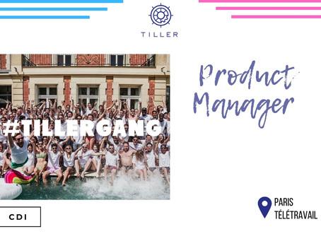 Tiller - Product Manager (CDI)