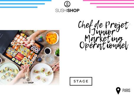Sushi Shop -  Chef de Projet Junior Marketing Opérationnel (Stage)