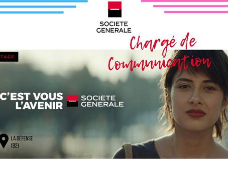Société Général - Chargé de Communication (Stage)