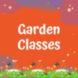 Garden Classes.png