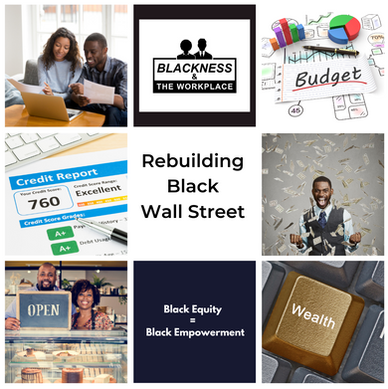 Rebuilding Black Wallstreet