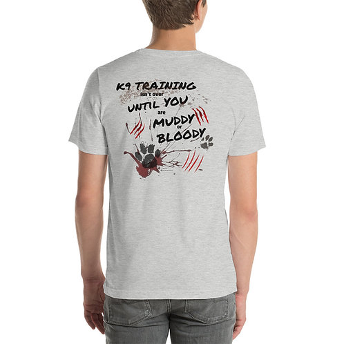 Muddy or Bloody Unisex Short-Sleeve T-Shirt