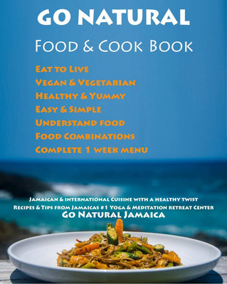 Our first FOOD & COOK BOOK GO NATURAL is here!