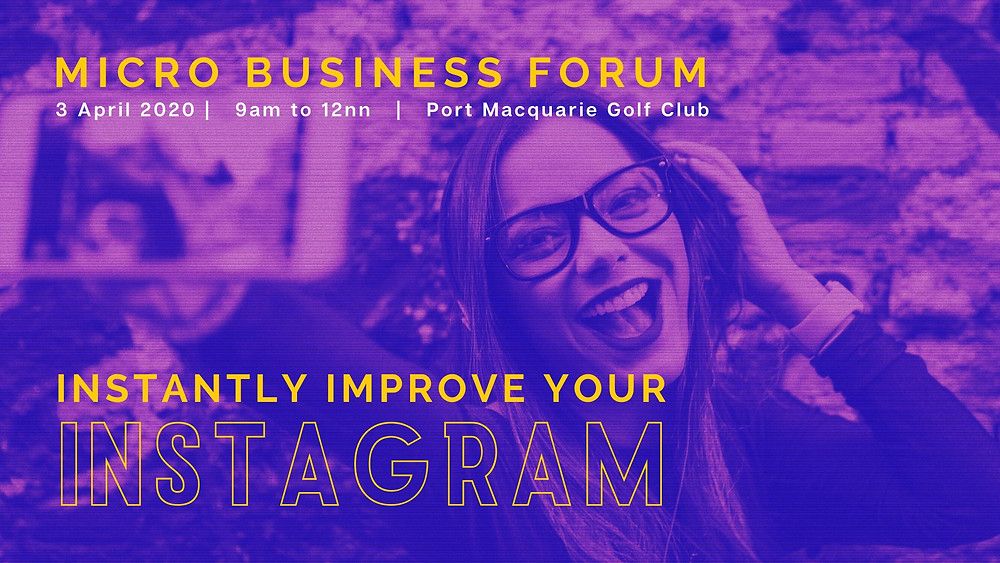 Next MBF Meeting 3 April 2020: Instantly Improve Your Instagram