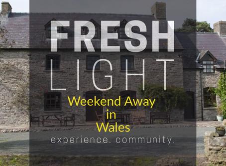 Fresh Light Weekend Away!