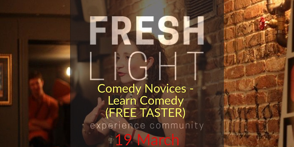 Comedy Novices - Learn Comedy! (FREE Taster)