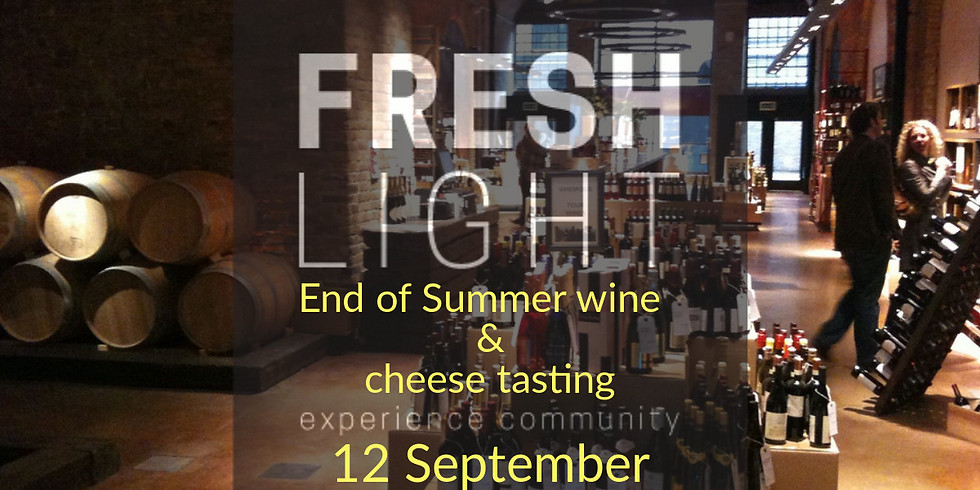 End of Summer Wine & Cheese tasting
