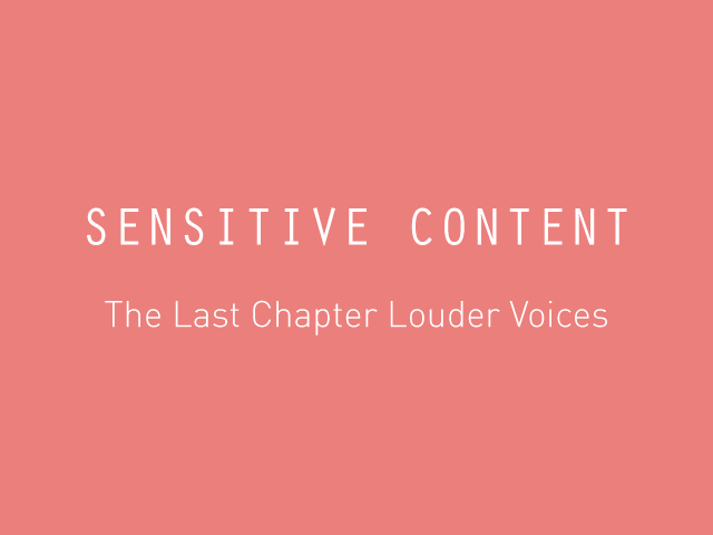 The Last Chapter Louder Voices