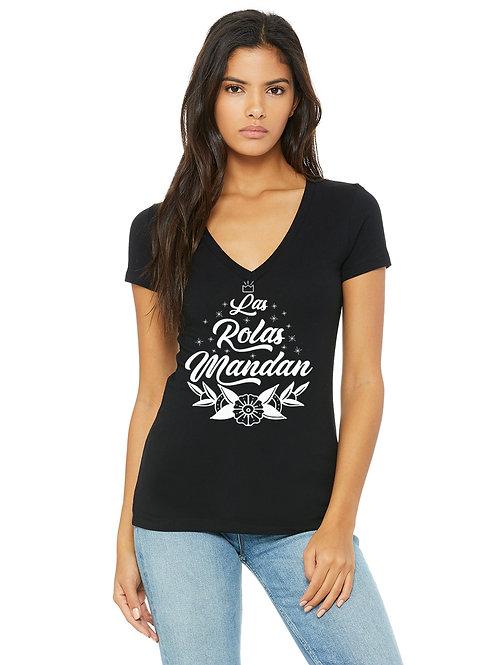 """""""Las Rolas Mandan""""  T-Shirt"""