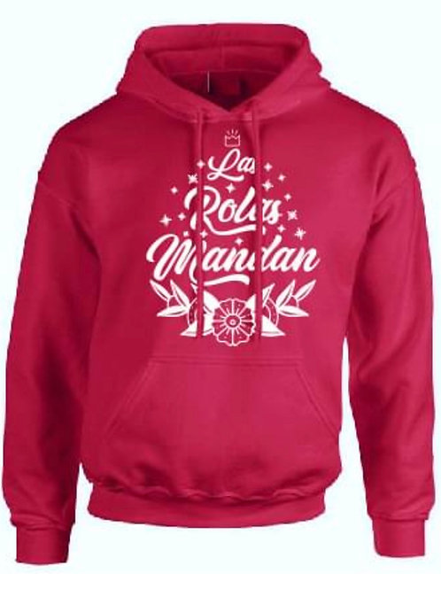 """Las Rolas Mandan""  Hooded Sweatshirt"