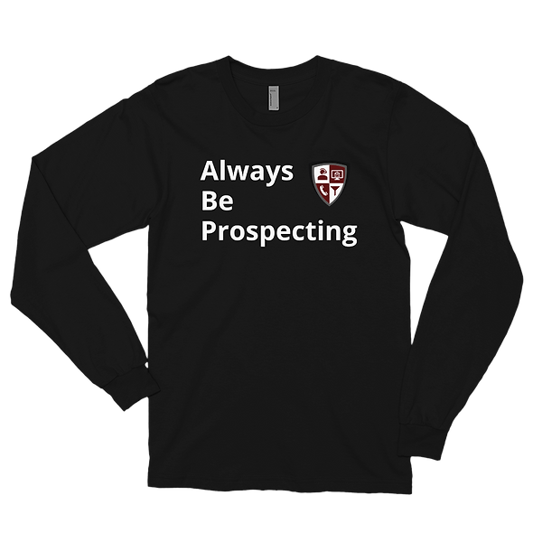 Sean's Always Be Prospecting Shirt