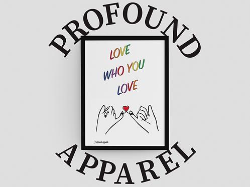 Love Who You Love A4 Print
