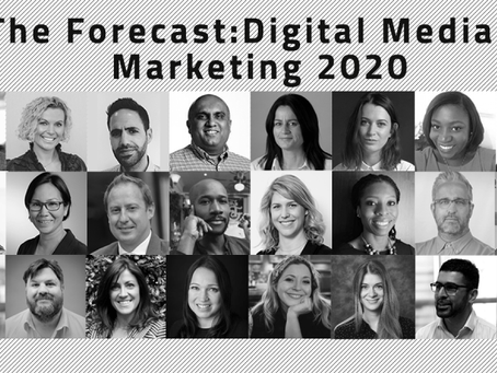 The Forecast: Digital Media & Marketing 2020 predictions – Feb 11th