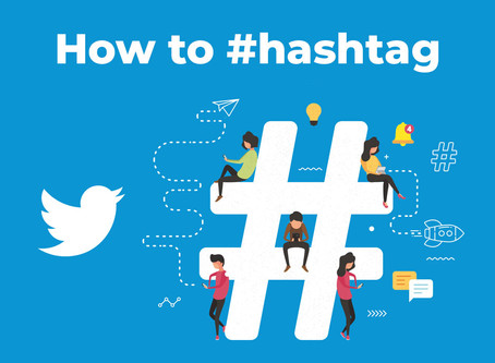 How to #hashtag- Twitter Edition