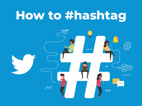 How to #hashtag - Twitter Edition