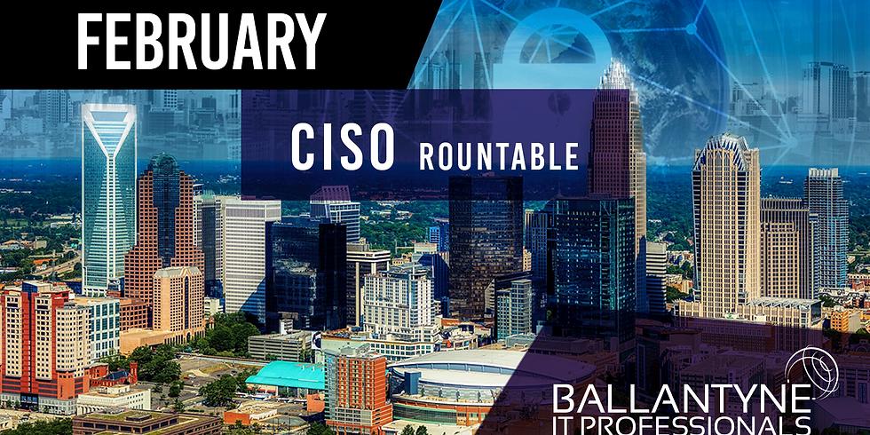Ballantyne IT Professionals CISO Roundtable - February