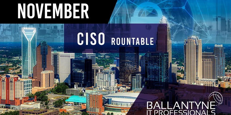 November Ballantyne IT Professionals CISO Roundtable