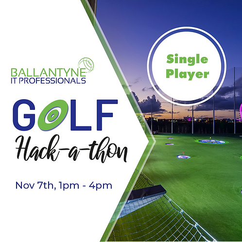 Single Player 2019 Ballantyne IT Golf  Hack-A-Thon