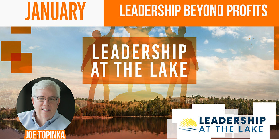 Leadership At The Lake: Leadership Beyond Profits