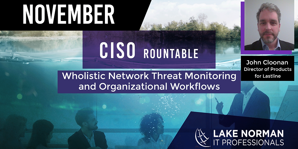 Wholistic Network Threat Monitoring and Organizational Workflows