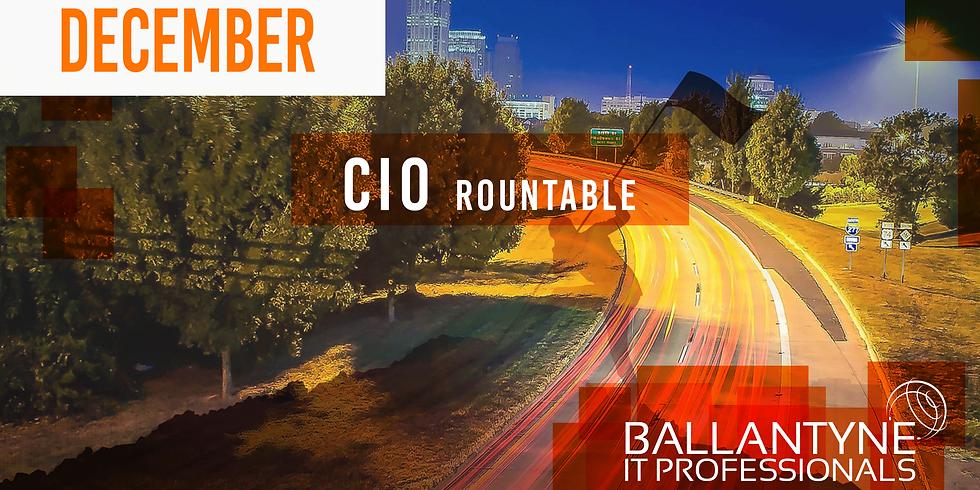Ballantyne IT Professionals CIO Roundtable - December